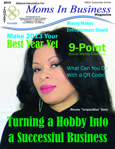 National Association for Moms in Business Magazine:  Turning a Hobby Into a Successful Business